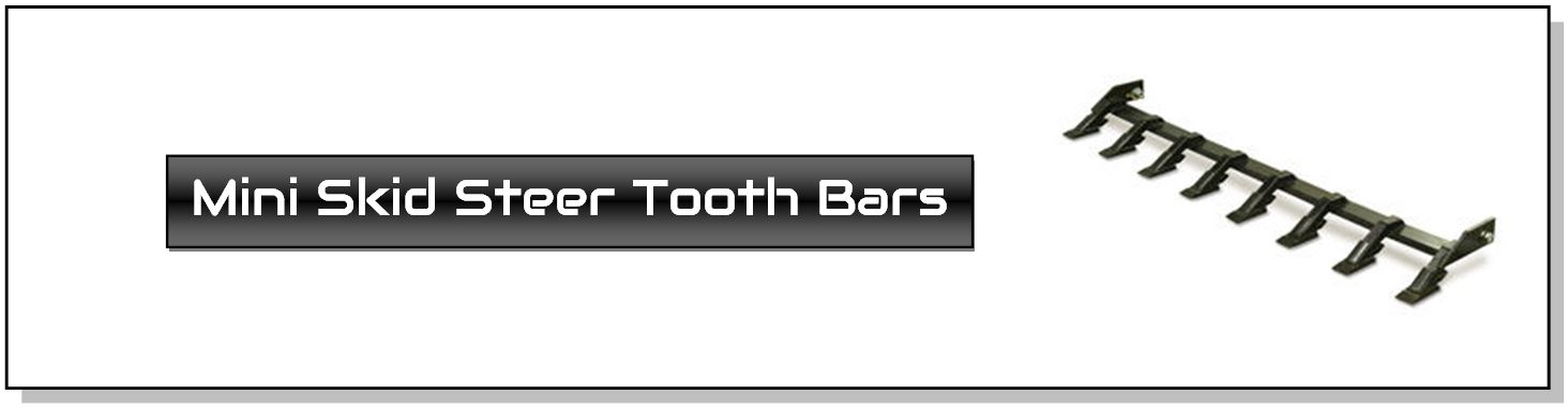 Tooth Bar Attachments For Mini Skid Steers Skid Steer Attachments